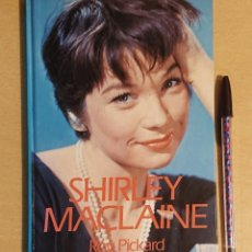 Cine: SHIRLEY MACLAINE BY ROY PICKARD · SPELLMOUNT - HIPPOCRENE 1985. Lote 228164165