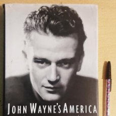 Cinéma: JOHN WAYNE'S AMERICA · THE POLITICS OF CELEBRITY · BY GARRY WILLIS · SIMON & SCHUSTER, 1997. Lote 230007510