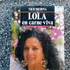 Cinema: LIBRO DE CINE LOLA EN CARNE VIVA ... TICO MEDINA. Lote 230099575