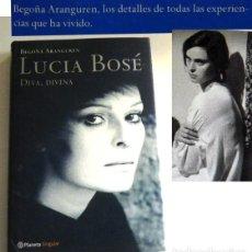 Cine: LUCÍA BOSÉ DIVA DIVINA - BIOGRAFÍA BEGOÑA ARANGUREN - MODELO ACTRIZ DE CINE ITALIANA LIBRO CON FOTOS. Lote 230269920