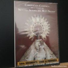 Cine: CORONACIÓN CANÓNICA DE LA IMAGEN DE NUESTRA SEÑORA DEL BUEN SUCESO 2006 PRECINTADA. Lote 230348925