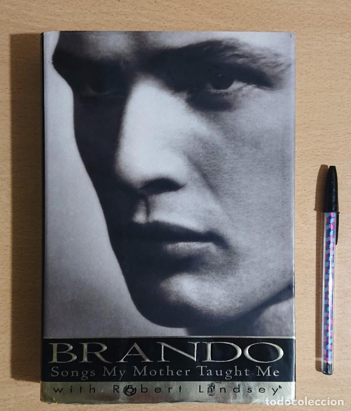 Cine: BRANDO Songs my mother taught Me By Marlon Brando · With Robert Lindsey · Random House New York 1994 - Foto 1 - 234097690
