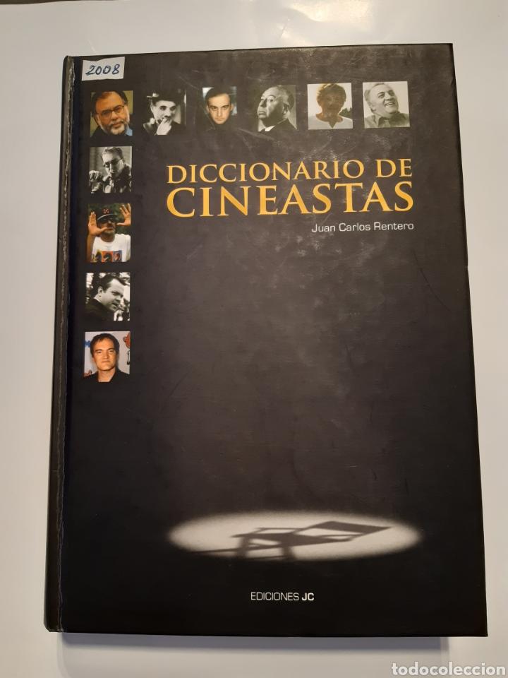 DICCIONARIO DE CINEASTAS. JUAN CARLOS RENTERO (Cine - Biografías)
