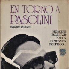 Cine: EN TORNO A PASOLINI / LAURENTI, ROBERTO. Lote 242383700