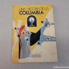 Cine: UNA HISTORIA DE LA COLUMBIA, 1989. Lote 243005505