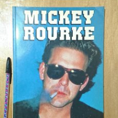 Cine: MICKEY ROURKE BY BART MILLS · SIDGWICK & JACKSON LIMITED LONDON 1988. Lote 250345950