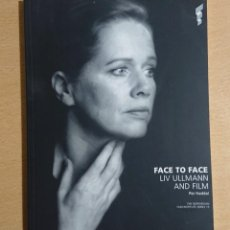 Cine: FACE TO FACE · LIV ULLMANN AND FILM · PER HADDAL · THE NORWEGIAN FILM INSTITUTE SERIES 13 · 2000. Lote 253898535