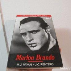 Cine: MARLON BRANDO. LOS COLOSOS DEL CINE. PAYAN - RENTERO. CINEMA CLUB COLLECTION.. Lote 41410968
