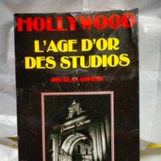 Cine: DOUGLAS GOMERY . HOLLYWOOD.(L'AGE D'OR DES STUDIOS). CAHIERS DU CINEMA. Lote 262006615