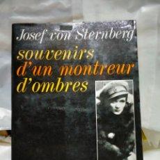 Cine: JOSEF VON STERNBERG.SOUVENIRS D'UN MONTREUR D'OMBRES. ROBERT LAFFONT. Lote 262008930