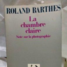 Cine: ROLAND BARTHES.LA CHAMBRE CLAIRE.(NOTE SUR LA PHOTOGRAPHIE).GALLIMARD. Lote 262010985