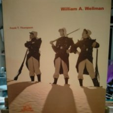 Cine: FRANK T. THOMPSON. WILLIAM A. WELLMAN . FILMOTECA ESPAÑOLA. Lote 262013530