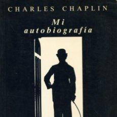 Cine: CHARLES CHAPLIN. MI AUTOBIOGRAFÍA.. Lote 262693130