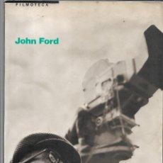 Cine: JOHN FORD, FILMOTECA ESPAÑOLA AÑO 1988 SU FILMOGRAFIA CONTADA EN 385 PÁGINAS CON FOTOSGRAFIAS.. Lote 262837735