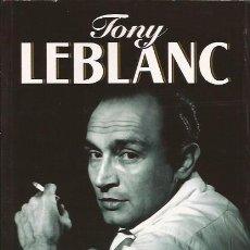 Cine: LIBRO TONY LEBLANC ESTA ES MI VIDA MEMORIAS BIOGRAFÍA. Lote 267857934