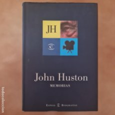Cinéma: MEMORIAS - JOHN HUSTON - ESPASA BIOGRAFÍAS - TAPA DURA SOBRECUBIERTA. Lote 275135718