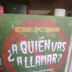 Cine: LOS CAZAFANTASMAS - A QUIEN VAS A LLAMAR? (OCTAVIO LOPEZ SANJUAN). Lote 283291128