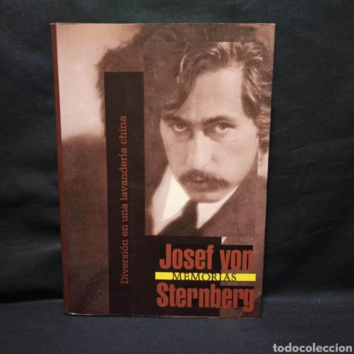 JOSEF VON STERNBERG - MEMORIAS - DIVERSIÓN EN UNA LAVANDERÍA CHINA - JC CLEMENTINE 2002 (Cine - Biografías)