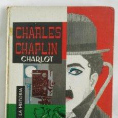 Cine: FIGURAS DE LA HISTORIA CHARLOT CHARLES CHAPLIN VERSIÓN ILUSTRADA PARA JÓVENES. Lote 287539498