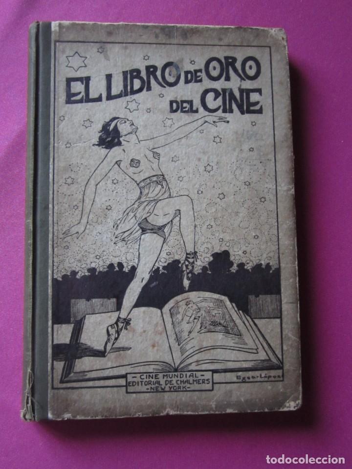 EL LIBRO DE ORO DEL CINE MUDO 240 FOTOGRAFIAS DE ACTORES NEW YORK 1926 (Cine - Biografías)