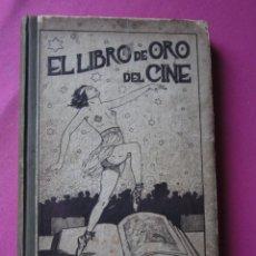 Cine: EL LIBRO DE ORO DEL CINE MUDO 240 FOTOGRAFIAS DE ACTORES NEW YORK 1926. Lote 288220863