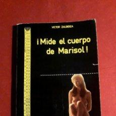 Cine: MIDE EL CUERPO DE MARISOL VICTOR ZALBIDEA AKAL EDITOR 1974. Lote 288382083