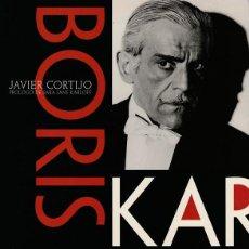 Cine: BORIS KARLOFF. EL ARISTÓCRATA DEL TERROR - JAVIER CORTIJO - T&B EDITORES - 2000. Lote 288705418