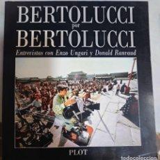 Cine: BERNARDO BERTOLUCCI LIBRO DE 300 PÁGINAS EDITADO EN ESPAÑA AÑO 1987.... Lote 288864178