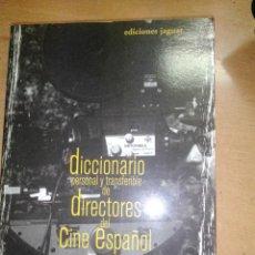 Cine: DICCIONARIO PERSONAL Y TRANSFERIBLE DE DIRECTORES DEL CINE ESPAÑOL. Lote 289333298