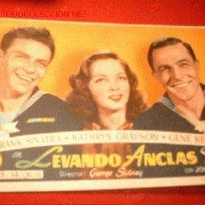 Cine: FOLLETO DE LA PELICULA -LEVANDO ANCLAS- FRANK SINATRA, KATHRYN GRAYSON Y GENE KELLY.. Lote 841547