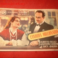 Cine: FOLLETO DE LA PELICULA -CANDIDA MILLONARIA- CON ALBERTO BELLO, ALEJANDRO MAXIMINO Y LUCY GALIAN.. Lote 842827