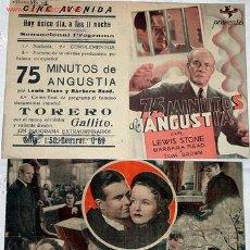 Cine: ANTIGUO PROGRAMA DE MANO DOBLE, Y ORIGINAL 75 MINUTOS DE ANGUSTIA AÑOS 40. Lote 13799656