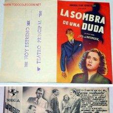 Cine: ANTIGUO PROGRAMA DE MANO DOBLE Y ORIGINAL LA SOMBRA DE UNA DUDA CON ALFRED HITCHCOCK AÑOS 40. Lote 18930672