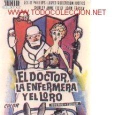 Cine: 19-276. PROGRAMA. EL DOCTOR, LA ENFERMERA Y EL LORO. Lote 144234