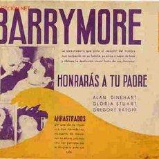 Cine: HONRARAS A TU PADRE, BARRYMORE, DOBLE , AÑOS 30 , PMD. Lote 107042482