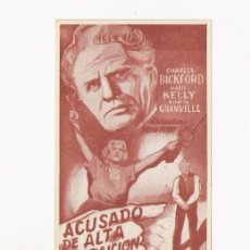 Cine: ACUSADO DE ALTA TRAICION, PROGRMA ORIGINAL, ERROR DE IMPRENTA. Lote 3560092
