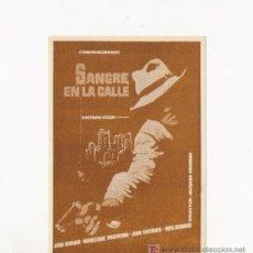Cine: SANGRE EN LA CALLE, PROGRAMA ORIGINAL, ERROR DE IMPRENTA. Lote 3560209