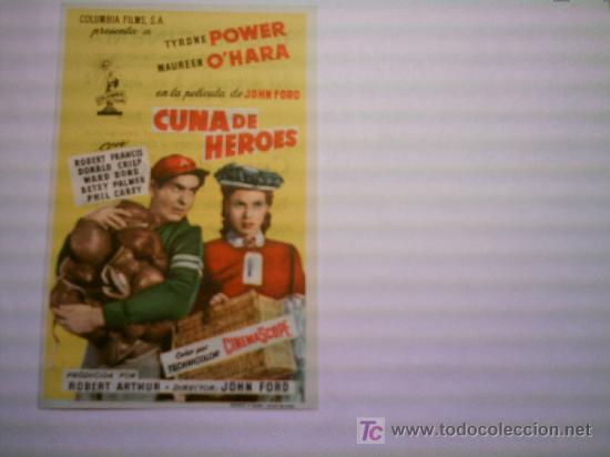 CUNA DE HEROES. TYRONE POWER. MAUREEN O´HARA (Cine - Folletos de Mano - Comedia)