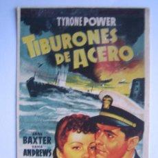 Cine: TIBURONES DE ACERO - FOLLETO MANO ORIGINAL TYRONE POWER ANNE BAXTER - SOLIGO CRASH DIVE SUBMARINO. Lote 3741427