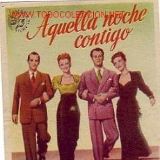 Cine: AQUELLA NOCHE CONTIGO - FRANCHOT TONE - ASTORIA FILMS - ESCRITO DORSO CINE TEATRO ESPAÑOL D ALGEMESI. Lote 6866858