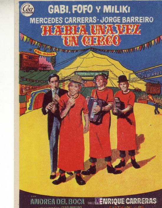 HABIA UNA VEZ UN CIRCO CON GABI, FOFO Y MILIKI (Cine - Folletos de Mano - Comedia)