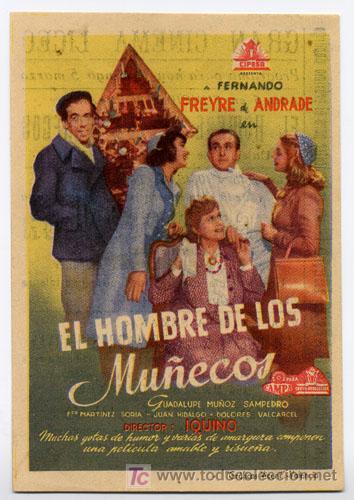EL HOMBRE DE LOS MUÑECOS PROGRAMA SENCILLO CIFESA CINE ESPAÑOL PACO MARTINEZ SORIA RARO (Cine - Folletos de Mano - Clásico Español)