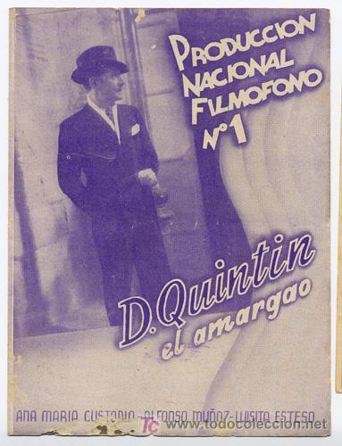 DON QUINTIN EL AMARGAO PROGRAMA DOBLE FILMOFONO CINE ESPAÑOL ANA MARIA CUSTODIO LUIS BUÑUEL MARQUINA (Cine - Folletos de Mano - Clásico Español)