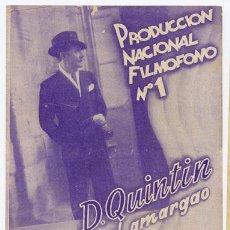 Cine: DON QUINTIN EL AMARGAO PROGRAMA DOBLE FILMOFONO CINE ESPAÑOL ANA MARIA CUSTODIO LUIS BUÑUEL MARQUINA. Lote 5073834