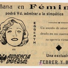 Folhetos de mão de filmes antigos de cinema: AUDIENCIA IMPERIAL PROGRAMA SENCILLO RARO FEBRER Y BLAY MARTHA EGGERTH. Lote 4530290