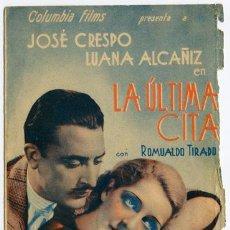 Cine: LA ULTIMA CITA PROGRAMA DOBLE COLUMBIA CINE ESPAÑOL JOSE CRESPO LUANA ALCAÑIZ. Lote 5307900