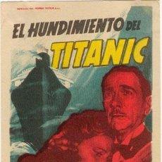 Cine: EL HUNDIMIENTO DEL TITANIC PROGRAMA SENCILLO 20TH CENTURY FOX SOLIGO BARBARA STANWYCK. Lote 4172207