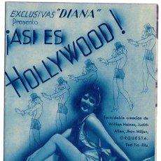 Cine: ASI ES HOLLYWOOD PROGRAMA DOBLE AZUL EXCLUSIVAS DIANA WILLIAM HAINES. Lote 16935045