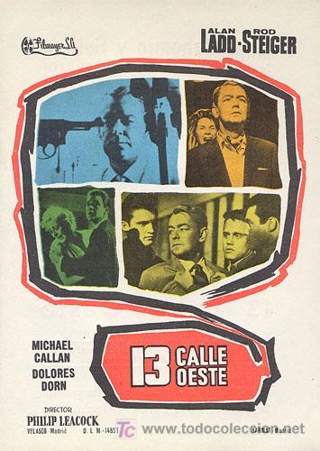 13 CALLE OESTE PROGRAMA SENCILLO FILMAYER ALAN LADD ROD STEIGER (Cine - Folletos de Mano - Acción)