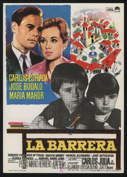 P-0315- LA BARRERA (JOSE BODALO - CARLOS ESTRADA - MARÍA MAHOR - CARLOS JULIÁ - ROBERTO FONT) (Cine - Folletos de Mano - Infantil)